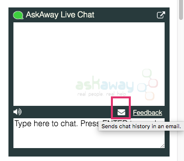 Click the email icon in the chat box to request a transcript